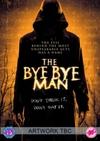 Bye Bye Man (Blu-ray)