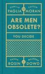 Are Men Obsolete? - Caitlin Moran (Hardcover)