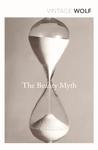 Beauty Myth - Naomi Wolf (Paperback)
