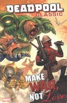 Deadpool Classic Vol. 19: Make War, Not Love - Nick Giovannetti (Paperback)