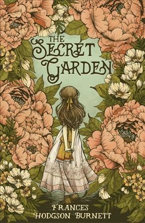 the book cover for the secret garden by frances hodgson burnett - book to film adaptation