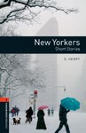 Oxford Bookworms Library: Level 2:: New Yorkers - Short Stories - O. Henry (Paperback)