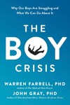 The Boy Crisis - Warren Farrell (Hardcover)