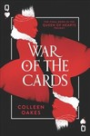 War of the Cards - Colleen Oakes (Hardcover)