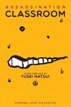 Assassination Classroom Vol. 17 - Yusei Matsui (Paperback)