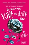 Because You Love to Hate Me - Ameriie (Paperback)