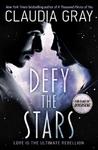 Defy the Stars - Claudia Gray (Paperback)
