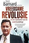 Vreedsame Revolusie - Niël Barnard (Paperback)