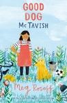 Good Dog Mctavish - Meg Rosoff (Paperback)