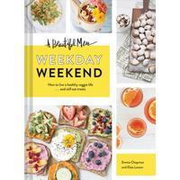 Beautiful Mess Weekday Weekend - Emma Chapman (Hardcover)