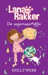 Lana En Rakker 4: Die Pajamapartytjie - Ko-Produksie (Paperback)
