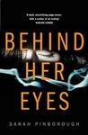 Behind Her Eyes - Sarah Pinborough (Paperback)