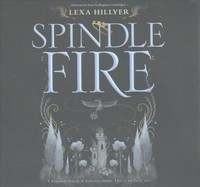 Spindle Fire - Lexa Hillyer (CD/Spoken Word) - Cover