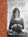 At My Table - Nigella Lawson (Hardcover)