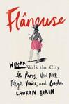 Flâneuse - Lauren Elkin (Paperback)
