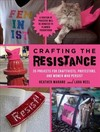 Crafting the Resistance - Lara Neel (Paperback)
