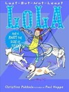 Last-But-Not-Least Lola and a Knot the Size of Texas - Christine Pakkala (Paperback)