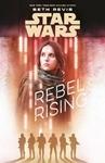 Star Wars: Rebel Rising - Beth Revis (Paperback)