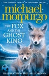 Fox and the Ghost King - Michael Morpurgo (Paperback)