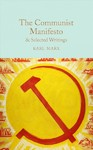 Communist Manifesto & Selected Writings - Karl Marx (Hardcover)