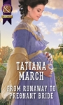 From Runaway to Pregnant Bride - Tatiana March (Paperback)