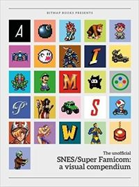 Super SNES/Super Famicom: a Visual Compendium - Bitmap Books (Hardcover) - Cover