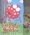 Itsy Bitsy Spider - Charles Reasoner (Hardcover)