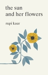 Sun and her Flowers - Rupi Kaur (Paperback)