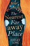 Nearest Faraway Place - Hayley Long (Paperback)