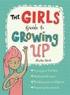 Girls' Guide to Growing up - Anita Naik (Paperback)