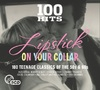 100 Hits: Lipstick On Your Collar / Various (CD)