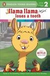 Llama Llama Loses a Tooth - Anna Dewdney (Paperback)