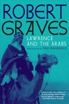 Lawrence and the Arabs - Robert Graves (Paperback)