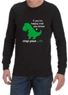 If You're Happy Mens Long Sleeve T-Shirt Black (Small)