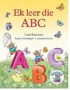 Ek leer die ABC - Leon Rousseau (Paperback)