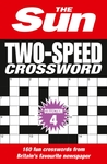 Sun Two-Speed Crossword Collection 4 - The Sun (Paperback)