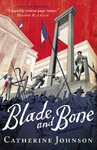Blade and Bone - Catherine Johnson (Paperback)
