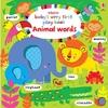 Baby's Very First Play Book Animal Words - Fiona Watt (Board book)