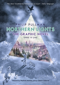 Northern Lights - the Graphic Novel - Philip Pullman (Hardcover) - Cover