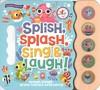 Splish Splash Sing & Laugh 5 Button Song Book - Robin Rose (Hardcover)