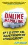 Get up to Speed With Online Marketing - Jon Reed (Paperback)