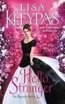 Hello Stranger - Lisa Kleypas (Paperback)