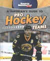 A Superfan's Guide to Pro Hockey Teams - Tyler Omoth (Library)