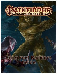 Pathfinder Adventure Path - Construct Builder's Guidebook (Role Playing Game) - Cover