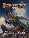 Pathfinder Module - Cradle of Night (Role Playing Game)