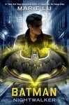 Batman Nightwalker - Marie Lu (Hardcover)