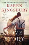 Love Story - Karen Kingsbury (Paperback)