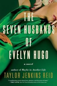 The Seven Husbands of Evelyn Hugo - Taylor Jenkins Reid (Paperback) - Cover