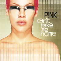 Pink - Can't Take Me Home (Vinyl) - Cover