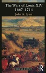 Wars of Louis Xiv 1667-1714 - John a., II Lynn (Paperback)